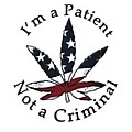 I'm A Patient Not A Criminal